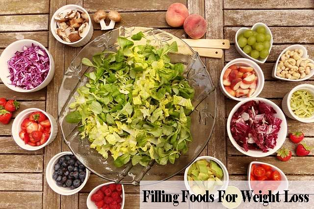 Filling Foods For Weight Loss