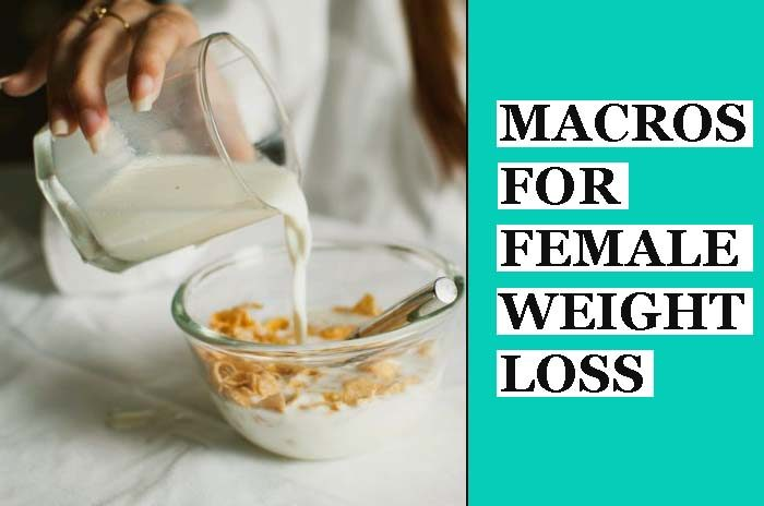 Macros For Women Weight Loss